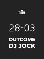 Tunel | Outcome pres. DJ Jock