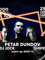 Petar Dundov, DJ Jock, Shipe @ Boogaloo