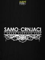 SAMO CRNJACI by LAJNAP