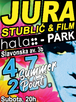[ODGOĐENO] Summer Point: Jura Stublić & FILM @hala trg