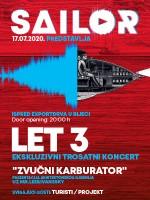 Sailor 2020 predstavlja Let 3: ekskluzivni trosatni koncert