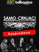 SAMO CRNJACI by LAJNAP - OPEN AIR comedy show