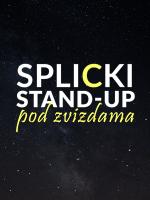 Dubrovnik: Splicki standup pod zvizdama u Kinu Slavica - REPRIZA!
