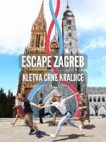 ESCAPE ZAGREB - Kletva Crne Kraljice