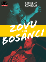 Zovu nas BOSANCI - HIT Stand Up Comedy Show by BIS comedy