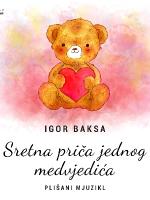 Sretna priča jednog medvjedića - Mali teatar