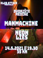 Manmachine + Neon Lies