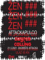 Attackapulco : Zagreb Calling - Žen + ###