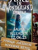 ALICE IN WONDERLAND - ZAGREB, ŠALATA 12.6.2021 - EYE EVENTS