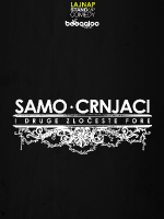 SAMO CRNJACI by LAJNAP - OPEN AIR comedy show