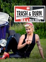 TRASH & BURN - AMERICAN CAR MEETING & ROCK AND ROLL FESTIVAL