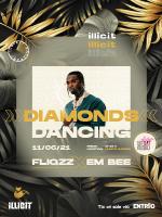 ILLICIT presents: Diamonds Dancing