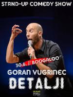 DETALJI - Goran Vugrinec OPEN AIR comedy show by LAJNAP