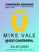 VangüardSessions pt2 - MIKE VALE, HUGO CANTARRA @ Amphora Hotel, Split