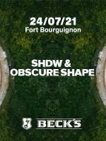 SHDW & Obscure Shape@ Fort Bourguignon