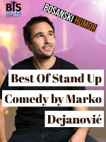 JELSA: Best Of Stand Up Comedy by Marko Dejanović (BiH)