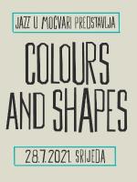 Jazz u Močvari: Colours and Shapes