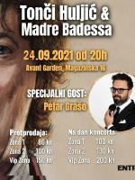 Tonči Huljić i Madre Badessa + specijalni gost - Petar Grašo