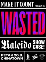 WASTED IN CHINATOWN W/ ZEMBO-KHAN-RAP RIBERY/MAKE IT COUNT ART SESSION