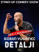 DETALJI - Goran Vugrinec stand-up comedy show by LAJNAP